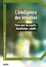 Télécharger le livre :  L'intelligence des invisibles