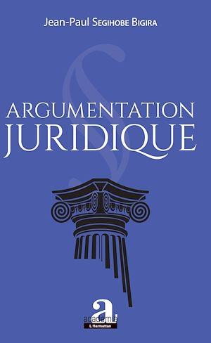 Téléchargez le livre :  Argumentation juridique