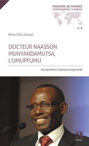 Téléchargez le livre :  Docteur Naasson Munyandamutsa, l'UMUPFUMU