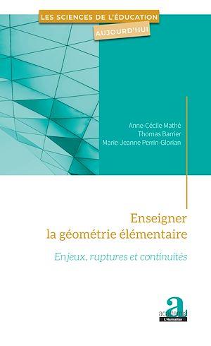 Téléchargez le livre :  Enseigner la géométrie élémentaire