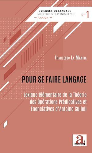 Téléchargez le livre :  Pour se faire langage