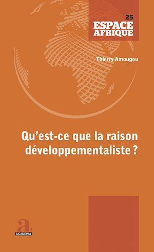 Téléchargez le livre :  Qu'est-ce que la raison développementaliste?
