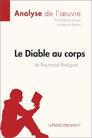 Téléchargez le livre :  Le Diable au corps de Raymond Radiguet (Analyse de l'oeuvre)