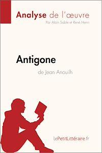 Télécharger le livre : Antigone de Jean Anouilh (Analyse de l'œuvre)