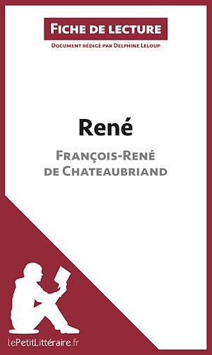 Téléchargez le livre :  René de François-René de Chateaubriand (Fiche de lecture)