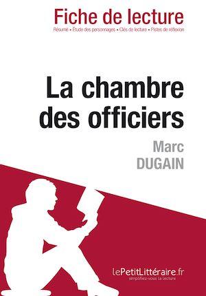 La Chambre Des Officiers De Marc Dugain  Fiche De Lecture