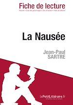Télécharger cet ebook : La Nausée de Jean-Paul Sartre - Fiche de lecture