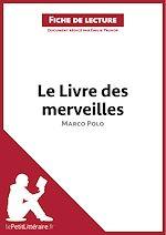 Télécharger cet ebook : Le Livre des merveilles de Marco Polo (Fiche de lecture)