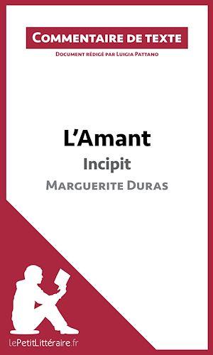 Téléchargez le livre :  L'Amant de Marguerite Duras - Incipit