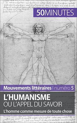 Téléchargez le livre :  L'humanisme ou l'appel du savoir