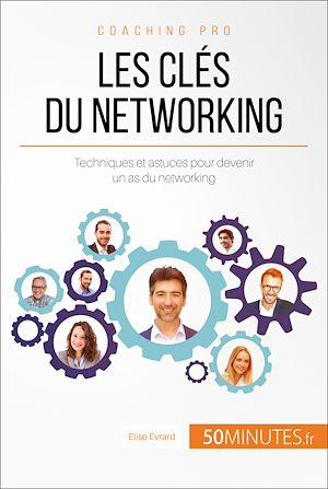 Téléchargez le livre :  Les clés du networking