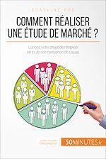 Télécharger cet ebook : Comment réaliser une étude de marché ?
