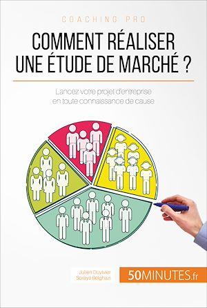 Téléchargez le livre :  Comment réaliser une étude de marché ?
