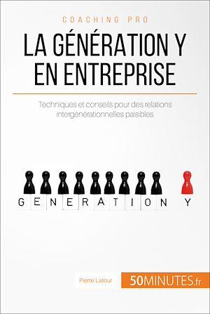 Téléchargez le livre :  La génération Y en entreprise