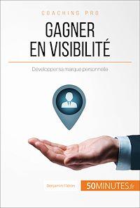 Télécharger le livre : Gagner en visibilité