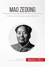 Télécharger cet ebook : Mao Zedong
