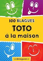 Télécharger cet ebook : Toto à la maison