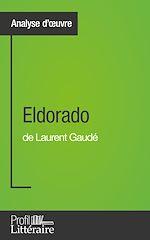 Télécharger cet ebook : Eldorado de Laurent Gaudé (Analyse approfondie)