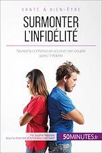 Télécharger le livre :  Surmonter l'infidélité