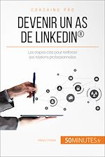 Télécharger le livre :  Devenir un as de LinkedIn®