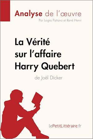 Téléchargez le livre :  La Vérité sur l'affaire Harry Quebert (Analyse de l'oeuvre)