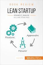 Télécharger cet ebook : Lean Startup d'Eric Ries (Book Review)