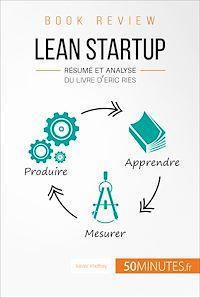Télécharger le livre : Lean Startup d'Eric Ries (Book Review)