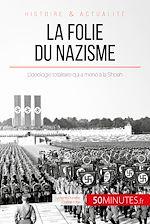Télécharger cet ebook : La folie du nazisme