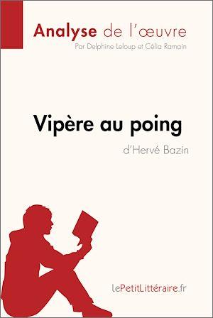 Téléchargez le livre :  Vipère au poing d'Hervé Bazin (Analyse de l'oeuvre)