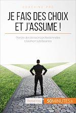 Télécharger cet ebook : Je fais des choix et j'assume !
