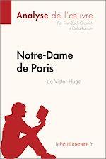Télécharger le livre :  Notre-Dame de Paris de Victor Hugo (Analyse de l'oeuvre)