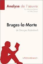 Télécharger le livre :  Bruges-la-Morte de Georges Rodenbach (Analyse de l'oeuvre)