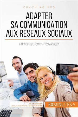 Téléchargez le livre :  Adapter sa communication aux réseaux sociaux
