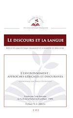 Télécharger le livre :  L'environnement : approches lexicales et discursives