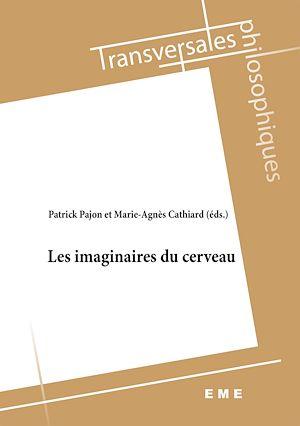 Téléchargez le livre :  Les imaginaires du cerveau
