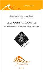 Télécharger cet ebook : Le choc des médecines