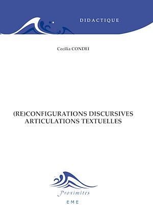 Téléchargez le livre :  (Re)configurations discursives - Articulations textuelles