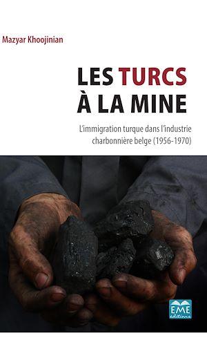 Téléchargez le livre :  Les Turcs à la mine