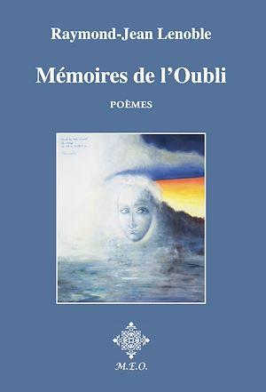 Téléchargez le livre :  Mémoires de l'Oubli