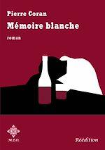 Télécharger le livre :  Mémoire blanche