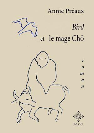 Téléchargez le livre :  Bird et le mage Chô