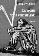 Télécharger le livre :  Le voisin de la Cité Villène