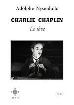 Télécharger le livre :  Charlie Chaplin : Le rêve.