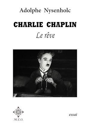 Téléchargez le livre :  Charlie Chaplin : Le rêve.