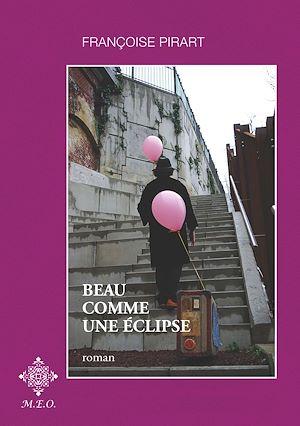 Téléchargez le livre :  Beau comme une éclipse