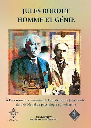 Téléchargez le livre :  Jules Bordet, homme et génie