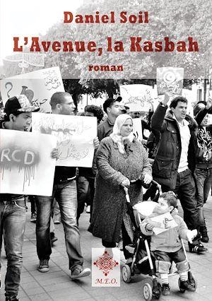 Téléchargez le livre :  L'Avenue, la Kasbah