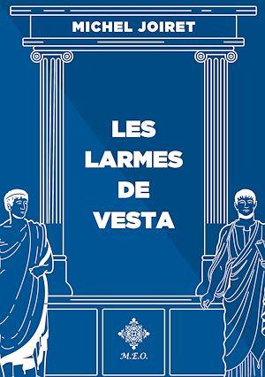 Téléchargez le livre :  Les larmes de Vesta