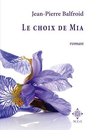 Téléchargez le livre :  Le choix de Mia