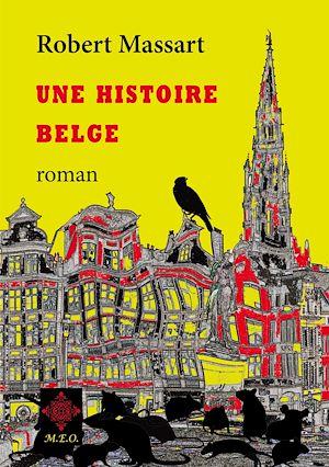 Téléchargez le livre :  Une histoire belge